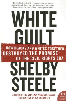 White Guilt By Steele, Shelby